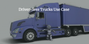 Driver-less Trucks for IoT Service Assurance